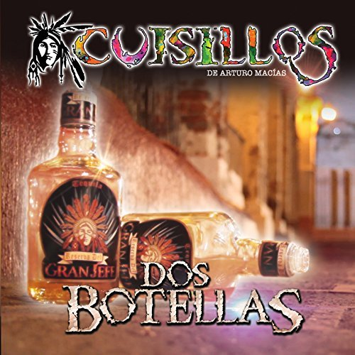 Cuisillos -Dos Botellas Album cover